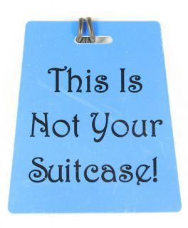 New) Jet Set This Is Not Your Suitcase Luggage Tag   Makes Bags