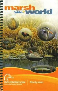 Marsh World, Ducks Unlimited Canada,