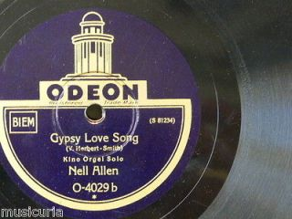 78 rpm NELL ALLEN ORGAN SOLO gypsy love song / indian love call