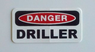 Danger Driller roughneck, Oilfield, Hard Hat, Toolbox, Trash