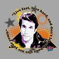 Happy Days TV Show Fonz Words to Live By Live Fast Tee Shirt Adult S
