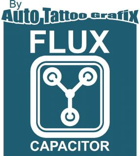 FLUX CAPACITOR Decal Sticker Car Truck Bike Surf Skate Back To The
