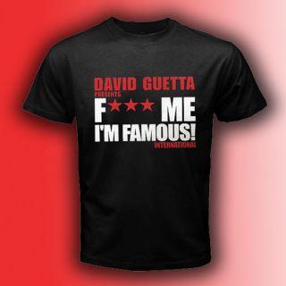New David Guetta F*** Me Im Famous Black T Shirt Size S,M,L,XL,2XL,3
