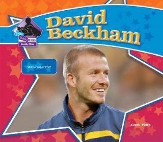 David Beckham  Soccer Superstar Big Buddy Biographies Set 1 by Sarah