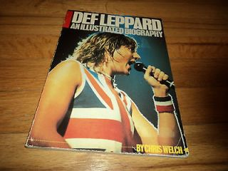 Def Leppard An Illustrated Biography Chris Welch