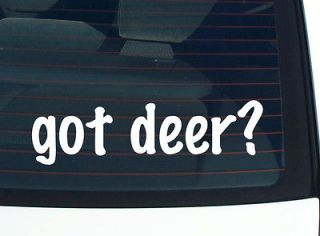 got deer? BUCK DOE HUNTING FUNNY DECAL STICKER VINYL WALL CAR