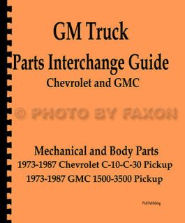 Chevy Pickup Truck Parts Interchange Manual 1987 1986 1985 1984 1983
