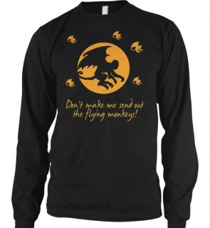 Dont Make Me Send Out The Flying Monkey Thermal Shirts
