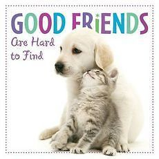 NEW Good Friends Are Hard to Find by Sellers Publishing Hardcover Book
